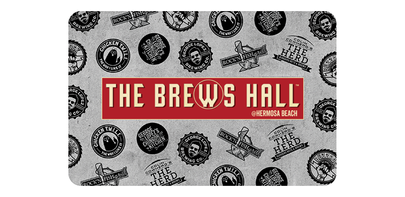 The Brews Hall @ Hermosa Bach Gift Card